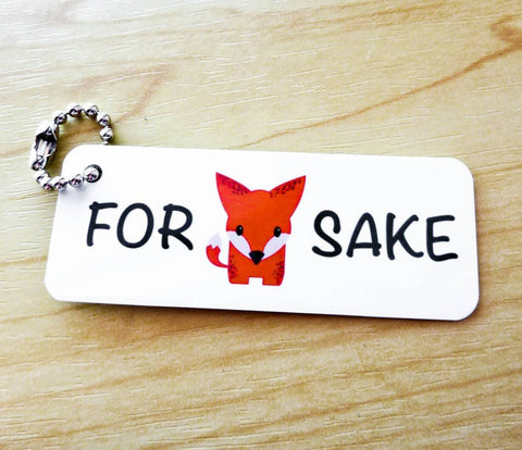 For Fox Sake Aluminium Keyring