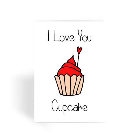 I Love You Cupcake Greeting Card