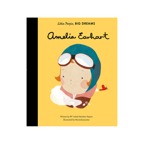 Amelia Earhart Little People Big Dreams by Isabel Sanchez Vegara