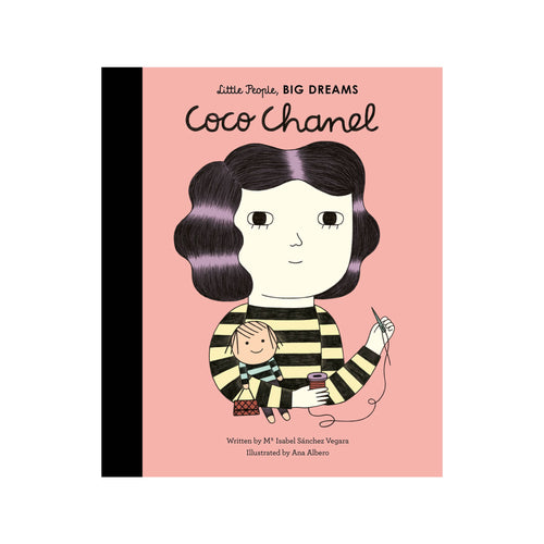 Coco Chanel Little People Big Dreams by Isabel Sanchez Vegara