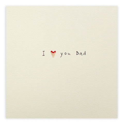 Ruth Jackson - Father's Day 'Love You' - Pencil Shavings Card