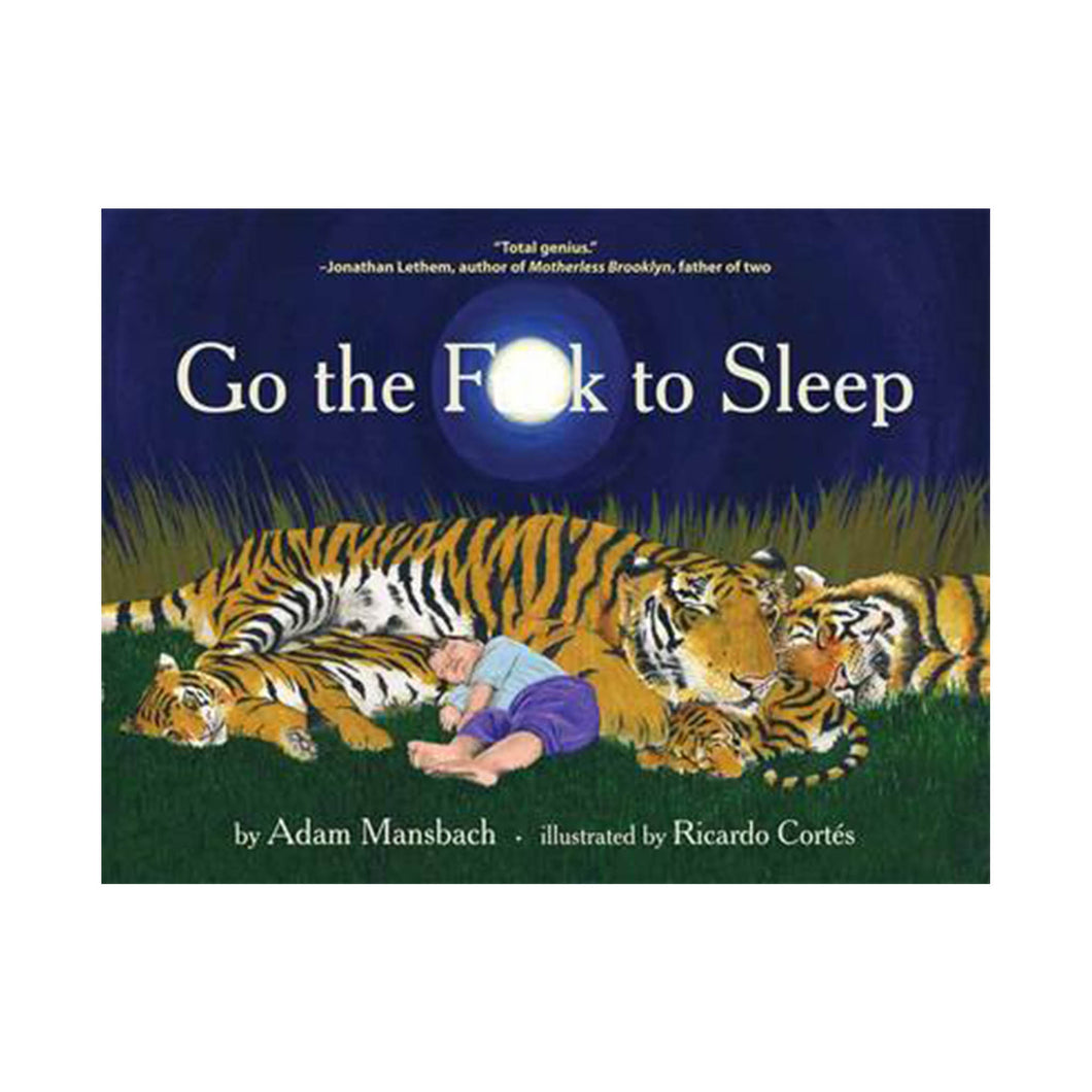 Go the fck to sleep by Adam Mansbach book