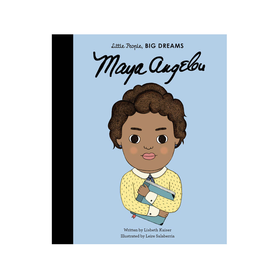 Maya Angleou Little People Big Dreams by Lisbeth Kaiser