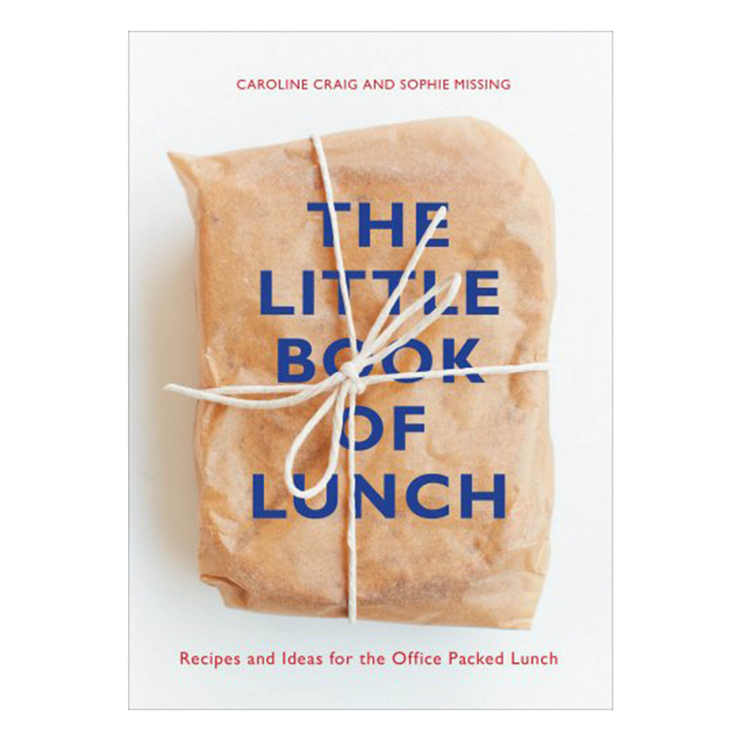 The Little Book of Lunch Book Recipes and Ideas for the Office Packed Lunch Craig and Missing