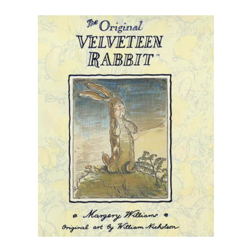 The Original Velveteen Rabbit by Margery Williams Book