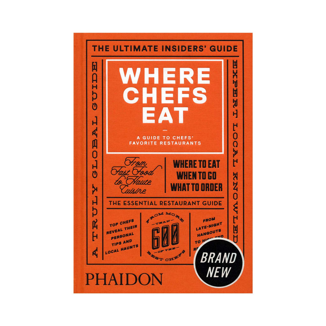 Where Chefs Eat A guide to chefs favourite restaurants