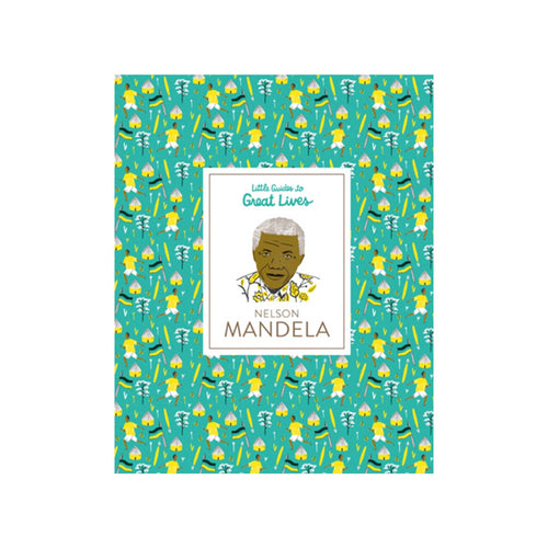 little guides to great lives nelson mandela