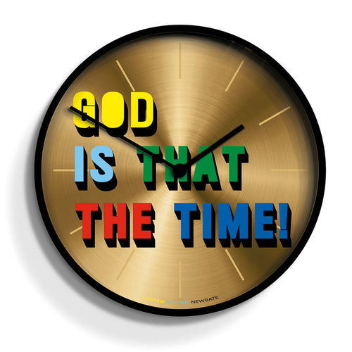 Newgate - God Is That The Time! - Limited Edition Wall Clock