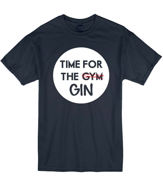 """Time For The Gin"" Unisex T-Shirt - 4 Colours"