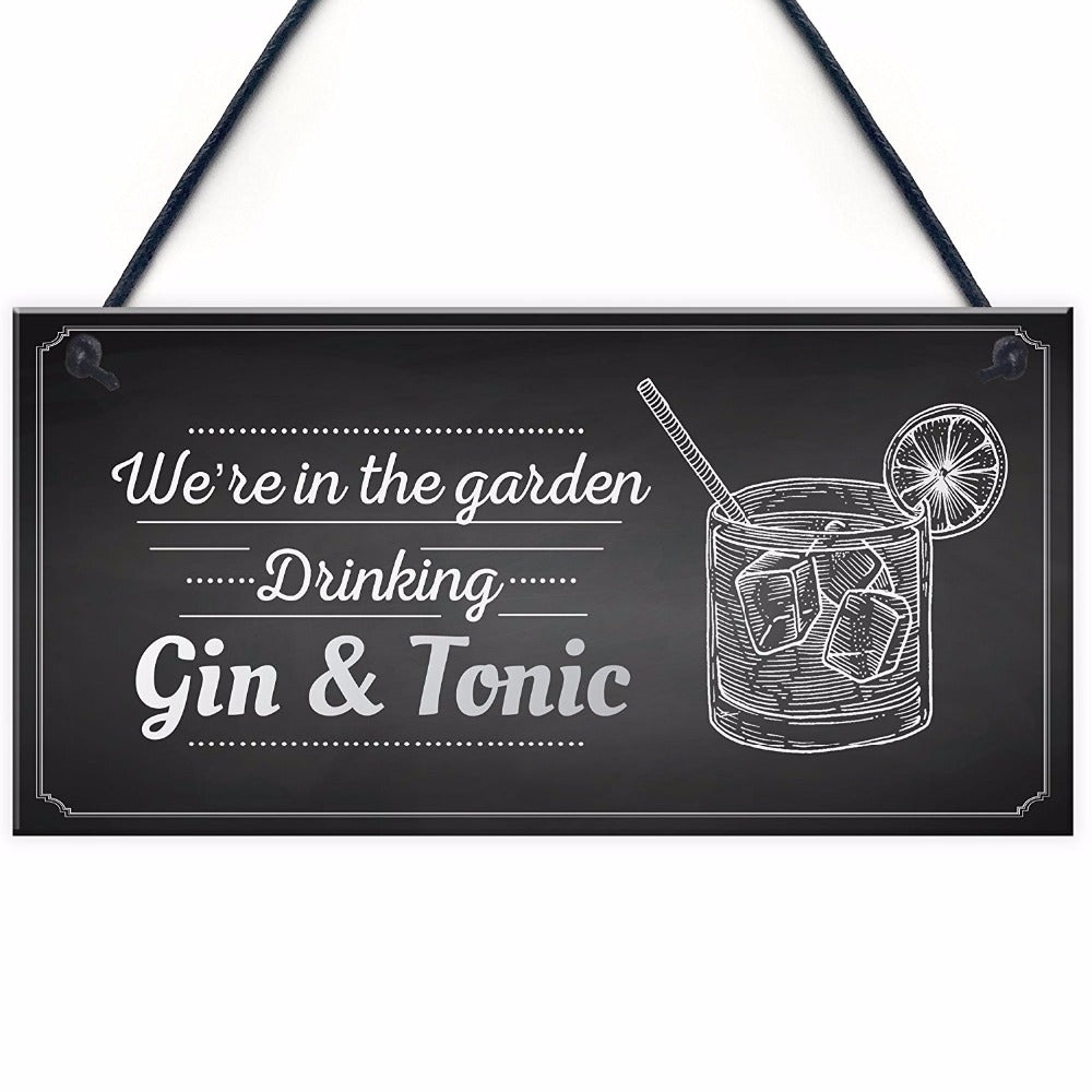 """In The Garden Drinking Gin & Tonic"" Wall Hanging Plaque Shabby 10""x5"""