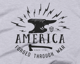 America Forged Through War | Patriotic Tee - Gear Assist