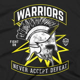 Warriors Never Accept Defeat - Tee - Gear Assist