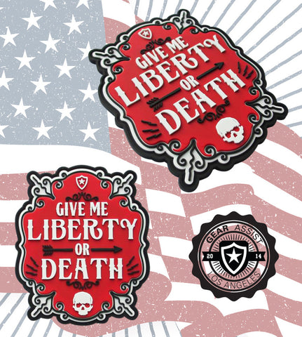 Give Me Liberty Or Death PVC Patch Design by Gear Assist