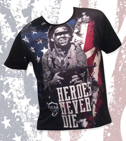 Heroes never die shirt design by gear assist patritoic tactical morale gear
