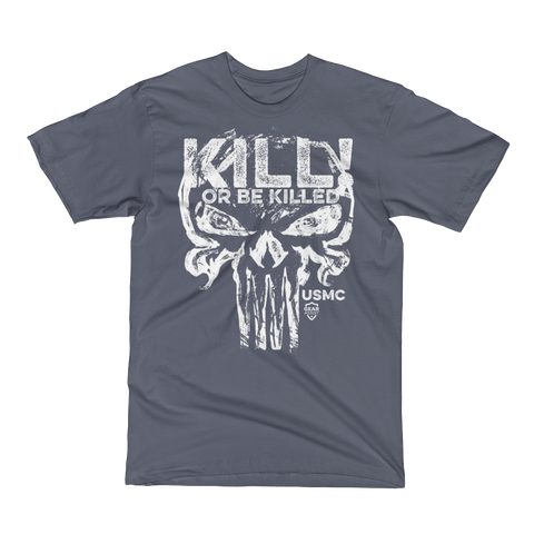 Kill Or Be Killed | USMC Punish Tee