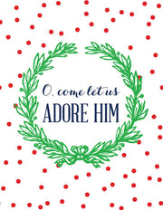 """O, Come Let Us Adore Him"" Greeting Card - $1.50 Each (GC45AP210)"