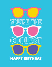 """You're The Coolest Happy Birthday"" Greeting Card - $1.50 Each"