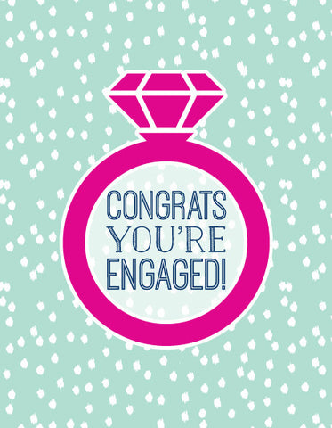 """Congrats You're Engaged!"" Greeting Card - $1.50 Each"