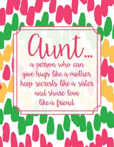 """Aunt...A Person Who Can Give Hugs Like a Mother, Keep Secrets Like a Sister..."" Greeting Card - $1.50 Each"
