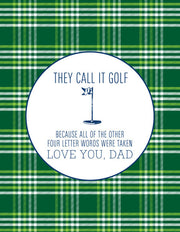 """They Call It Golf Because All of the Other Four Letter Were Taken"" Greeting Card - $1.50 Each (GC45AP2054)"