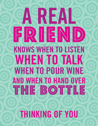 """A Real Friend Knows When To Listen..."" Thinking of You Greeting Card - $1.50 Each"