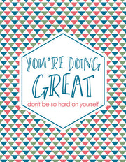 """You're Doing Great Don't Be So Hard on Yourself"" Greeting Card - $1.50 Each (GC45AP2069)"