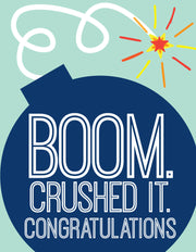 """Boom. Crushed it. Congratulations""Greeting Card - $1.50 Each (GC45AP2083)"