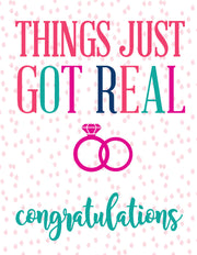 """Things Just Got Real"" Congratulations Greeting Card - $1.50 Each (GC45AP2097)"