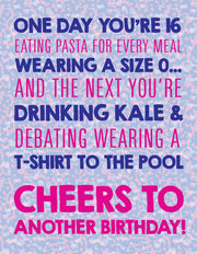 """One day you're 16 eating pasta...Cheers to another birthday"" Greeting Card - $1.70 Each (GC45AP3010C)"