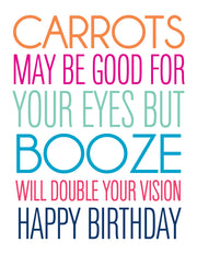 """Carrots may be good for your eyes... Happy Birthday"" Greeting Card - $1.70 Each (GC45AP3015C)"
