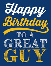 """Happy birthday to a great guy"" Greeting Card - $1.50 Each (GC45AP3017)"