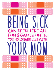 """Being sick can seem like all fun and games until..."" Greeting Card - $1.70 Each (GC45AP3046C)"