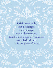 """Grief never ends, but it changes..."" Greeting Card - $1.70 Each (GC45AP3047C)"