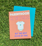 "NEW!  ** ""Parenthood....Scariest Hood"" Baby Greeting Card - $1.90 Each (GC45AP5004)"
