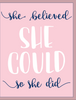 """She Believed She Could..."" - Greeting Card - $1.70 Each (GC45AP4005)"