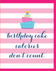"""Birthday Calories Don't Count"" - Greeting Card with COLORED ENVELOPE - $1.70 Each (GC45AP150C)"