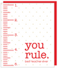 """You Rule best teacher ever"" Greeting Card With COLORED ENVELOPE- $1.70 Each (GC45AP131C)"