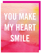 """You Make My Heart Smile"" Greeting Card with COLORED Envelope- $1.70 Each (GC45AP2057C)"
