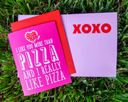 "NEW!  ** ""I Like You More Than Pizza....""  - $1.90 Each (GC45AP5017)"