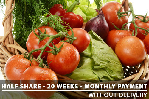 Half Share - 20 Weeks - Monthly payments with Pickup
