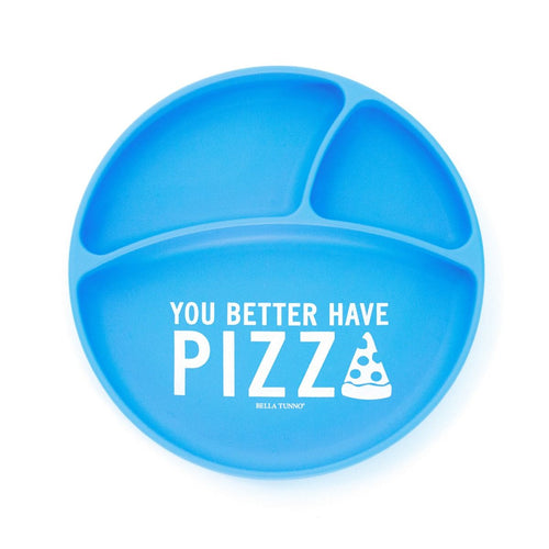 YOU BETTER HAVE PIZZA WONDER PLATE