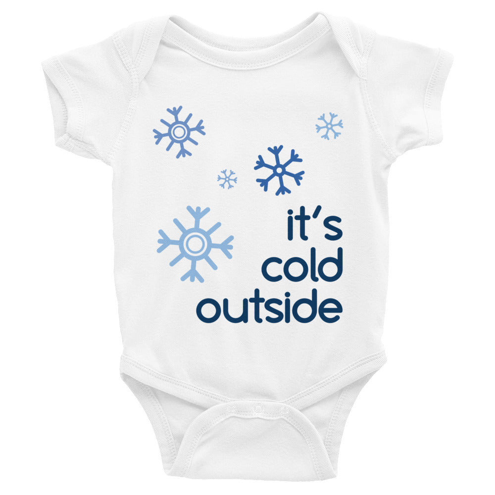 It's Cold Outside Infant Onesie Bodysuit