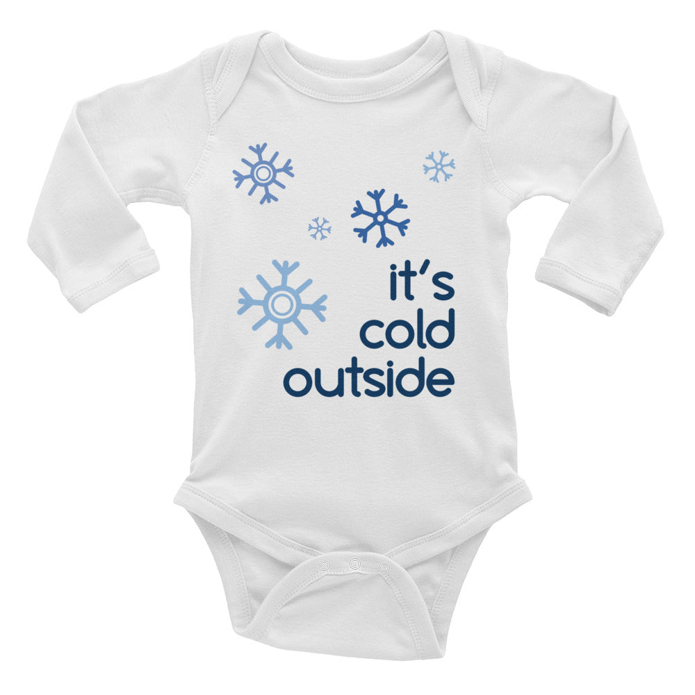 It's Cold Outside Infant Onesie Long Sleeve Bodysuit