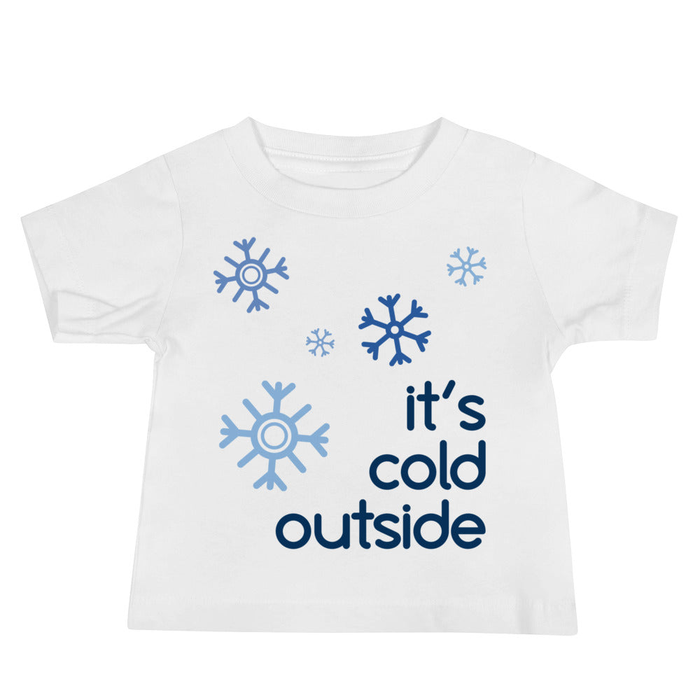 It's Cold Outside Baby Jersey Short Sleeve Tee