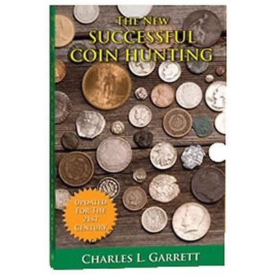 The New Successful Coin Hunting, A Fortune in Coins by Charles Garrett