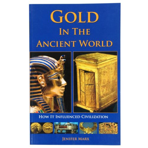 Gold in the Ancient World, Book by Jenifer Marx RAM Books Softcover