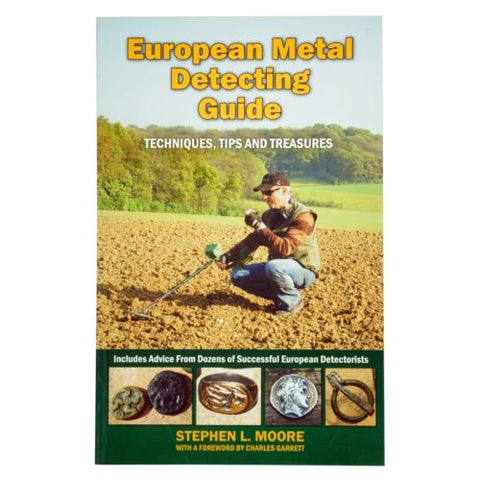 European Metal Detecting Guide Book by Stephen Moore RAM Books