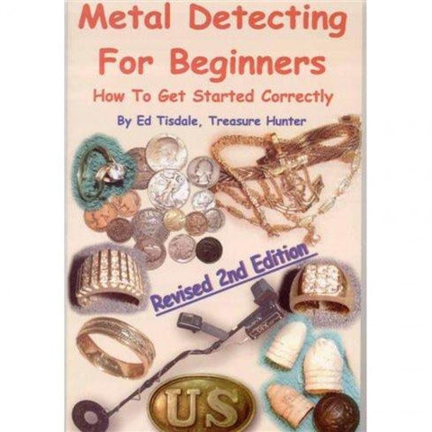 Whites Metal Detecting for Beginners Book by Ed Tisdale