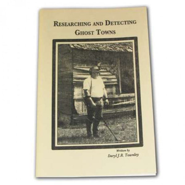 Whites Researching Ghost Towns Book by Daryl Townley