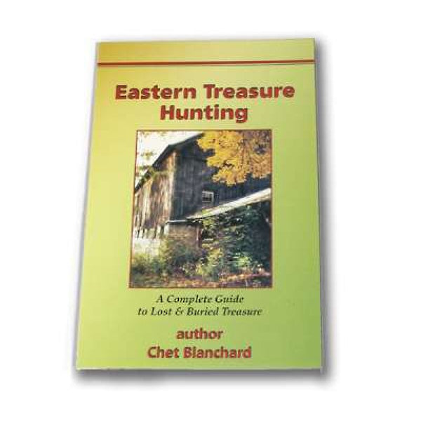 Whites Eastern Treasure Hunting Book by Chet Blanchard